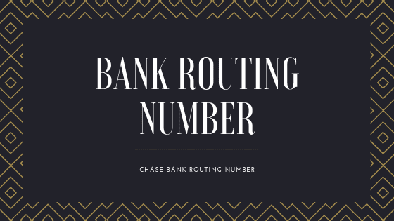 How To Find Chase Bank Routing Number With Or Without Check