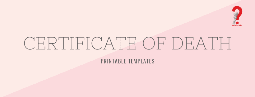 5+ Printable Certificate Of Death Templates With Samples