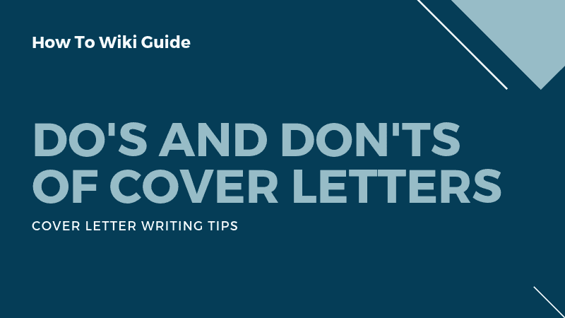 Do's And Don'ts Of Cover Letters