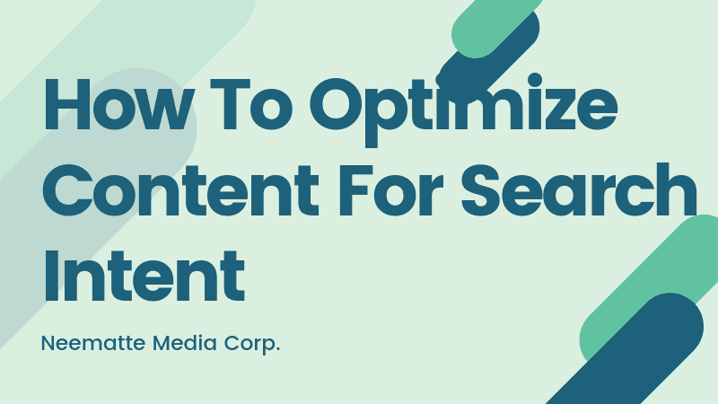 How To Optimize Content For Search Intent